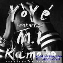 Yoye - Kamobe (Prod. by Dhecade) feat M.I